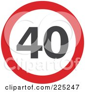 Royalty Free RF Clipart Illustration Of A Red And White Round 40 Sign by Prawny