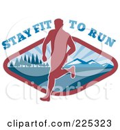 Royalty Free RF Clipart Illustration Of Stay Fit To Run Text Over A Silhouetted Runner On A Mountain Path