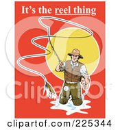 Royalty Free RF Clipart Illustration Of Its The Reel Thing Text Over A Fly Fisherman On Red