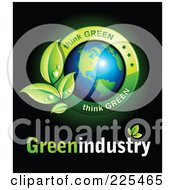 3d Shiny American Globe With Dewy Leaves And Think Green And Green Industry Text On A Black Background