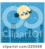 Royalty Free RF Clipart Illustration Of A Silhouette Of Santa And Magic Reindeer In Front Of A Full Moon Over A Blue City