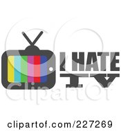 Royalty Free RF Clipart Illustration Of A Colorful I Hate TV Logo