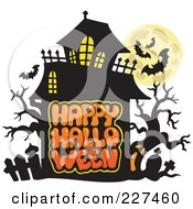 Royalty Free RF Clipart Illustration Of A Haunted Mansion With Bats And A Full Moon Over Happy Halloween Text 3