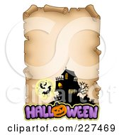 Royalty Free RF Clipart Illustration Of An Aged Parchment Page With A Haunted House Bats And Halloween Text
