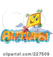 Royalty Free RF Clipart Illustration Of A Happy Kite Flying Around The Word AUTUMN by visekart