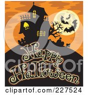 Royalty Free RF Clipart Illustration Of A Haunted Mansion With Bats And A Full Moon Over Happy Halloween Text 2
