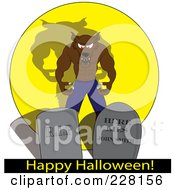 Royalty Free RF Clipart Illustration Of A Snarling Werewolf Behind Tombstones Over A Happy Halloween Greeting by Pams Clipart