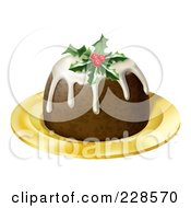 Royalty Free RF Clipart Illustration Of A 3d Christmas Pudding Topped With Holly And Berries On A Gold Plate by AtStockIllustration