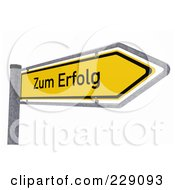Royalty Free RF Clipart Illustration Of A 3d German Direction To Success Zum Erfolg Traffic Sign by stockillustrations