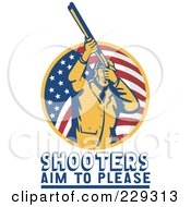 Royalty Free RF Clipart Illustration Of Shooters Aim To Please Text Under A Man With A Shotgun