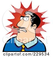 Royalty Free RF Clipart Illustration Of An Angry Boss Man Smoking A Cigar Over A Red Burst