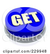Royalty Free RF Clipart Illustration Of A 3d Blue GET Push Button by Jiri Moucka