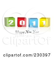 Royalty Free RF Clipart Illustration Of A Happy New Year Greeting Under Colorful 2011 Blocks by michaeltravers