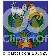 Royalty Free RF Clipart Illustration Of A Cat And Dog On A Wreath Around Peace On Earth Text Over Blue
