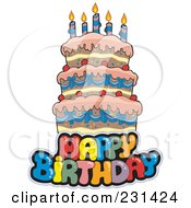 Royalty Free RF Clipart Illustration Of A Happy Birthay Text Over A Cake 2 by visekart