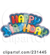 Royalty Free RF Clipart Illustration Of A Colorful Happy Birthday Greeting 2