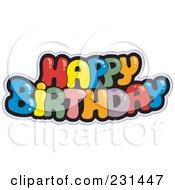 Royalty Free RF Clipart Illustration Of A Colorful Happy Birthday Greeting 1