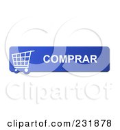 Royalty Free RF Clipart Illustration Of A Blue Comprar Buy Shopping Cart Button by oboy