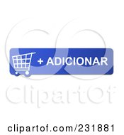 Royalty Free RF Clipart Illustration Of A Blue Adicionar Shopping Cart Button
