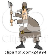Male Pilgrim In A Brown Hat And Clothes Holding Up An Axe And Preparing To Kill Something For Thanksgiving Dinner