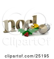 Holly Leaves And Berries In Front Of Yellow Gold And Silver Christmas Baubles On A Noel Christmas Greeting Over White