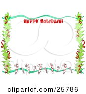 Clipart Illustration Of A Happy Holidays Stationery Border Of Branches Ribbons And Candy Canes Over White by bpearth