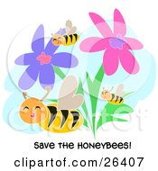Clipart Illustration Of Three Happy Honey Bees Flying Through Pink And Purple Flowers With Save The Honeybees Text