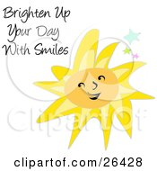 Clipart Illustration Of A Happy Smiling Yellow Sun With Colorful Stars And Text Reading Brighten Up Your Day With Smiles Over White by bpearth