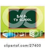Clipart Illustration Of Chalk And School Books In Front Of A Green Chalkboard With Back To School Written On It In A Class Room