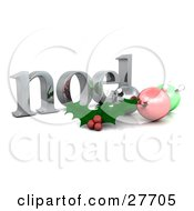 Clipart Illustration Of A Silver Noel Christmas Greeting With Holly And Ornaments