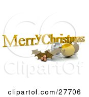 Clipart Illustration Of A Golden Merry Christmas Greeting With Gold Holly And Ornaments