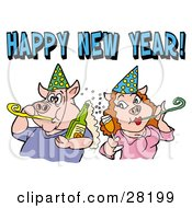 Clipart Illustration Of A Pig Couple In Party Hats Getting Drunk And Blowing Noise Makers Under A Happy New Year Greeting by LaffToon