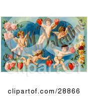 Clipart Picture Of A Vintage Valentine Of Five Playful Cupids With Roses Decorated To My Valentine Text With Red Hearts Circa 1911 by OldPixels