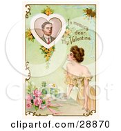 Vintage Valentine Of A Beautiful Young Lady Leaning On A Table And Looking Up At A Portrait Of A Deceased Man With Text Reading In Memory Dear My Valentine Circa 1910