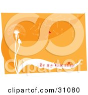 Clipart Illustration Of Red Be My Valentine Text Over The Leaf Of A White Dandelion With Heart Shaped Seeds Flying Off In The Breeze On An Orange Background by Eugene