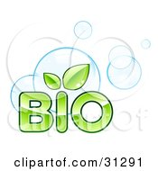 Clipart Illustration Of Green BIO Text With Leaves Sprouting From The Letter I Over Blue Bubbles