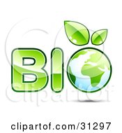Clipart Illustration Of Green BIO Text With Planet Earth With Sprouting Leaves As The Letter O