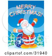 Clipart Illustration Of Kris Kringle Standing On A Hill With His Toy Sack Holding His Arm Open Under A Merry Christmas Greeting