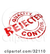 Clipart Illustration Of A Red Circular Stamp With Quality Control Rejected Text Over A White Background