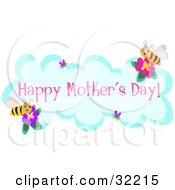 Clipart Illustration Of Two Happy Bees On Flowers Around A Cloud With Hearts And Happy Mothers Day Text