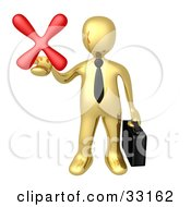 Clipart Illustration Of A Gold Businessman Carrying A Briefcase And Holding Out A Red X Mark In His Hand Symbolizing Denial And Failure
