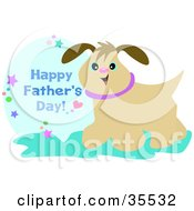 Clipart Illustration Of A Cute Brown Dog With Flowers And Happy Fathers Day Text