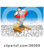 Clipart Illustration Of A Stressed Businessman Standing On Top Of His Desk Holding A Life Preserver Surrounded By Paperwork by Alex Bannykh