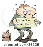 Clipart Illustration Of A Stressed And Jobless Caucasian Man Holding A Sign Reading I Work For Food With His Briefcase Behind Him