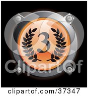 Clipart Illustration Of A Chrome And Orange Third Place Icon Button With Laurels