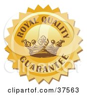 Golden Quality Stamp With A Crown And Royal Quality Guarantee Text