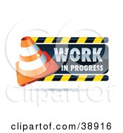 Clipart Illustration Of A Work In Progress Sign With A Construction Cone