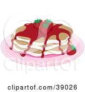 Short Stack Of Buttermilk Pancakes Topped With Strawberries And Strawberry Syrup