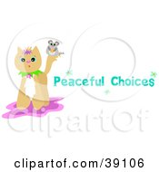Clipart Illustration Of A Mouse On A Cats Tail With Peaceful Choices Text by bpearth