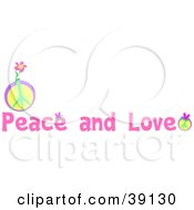 Clipart Illustration Of A Peace And Love Greeting With Pink Text And Peace Signs